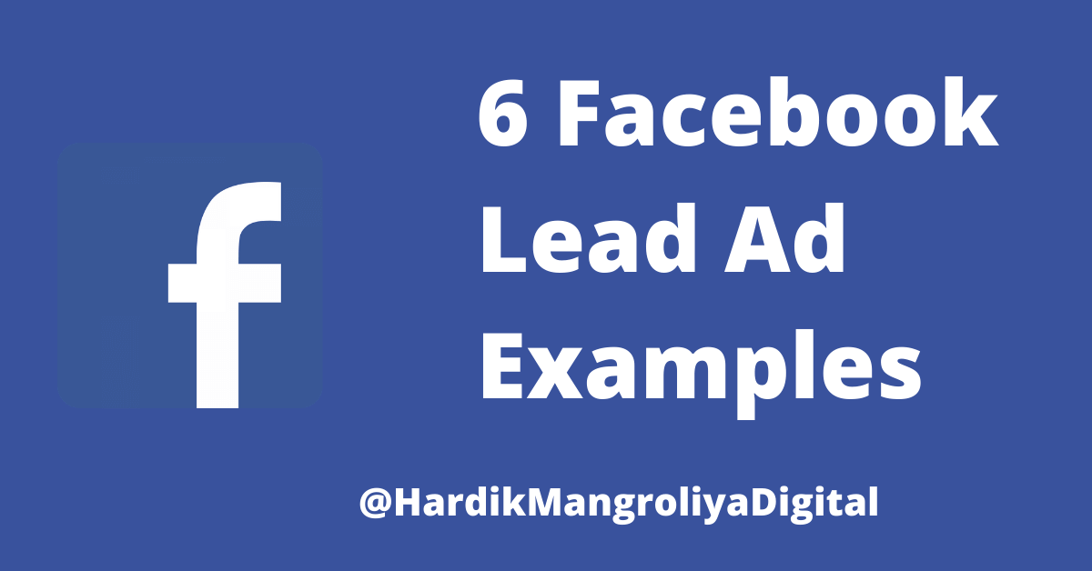 6 Facebook Lead AdS Examples