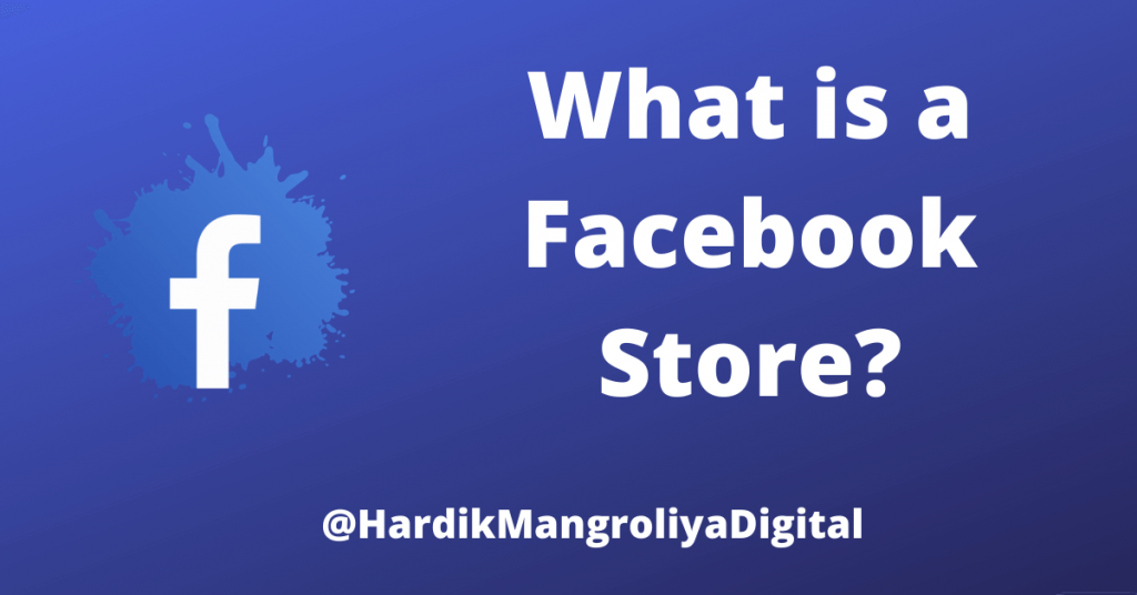 What is a Facebook Store