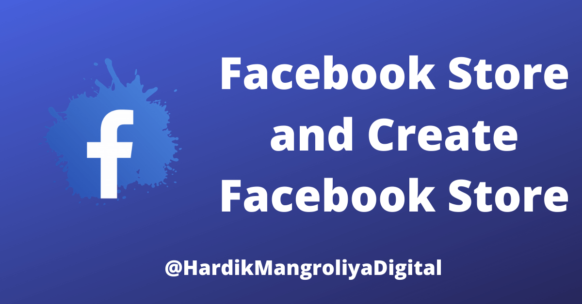 Facebook Store and Create Facebook Store