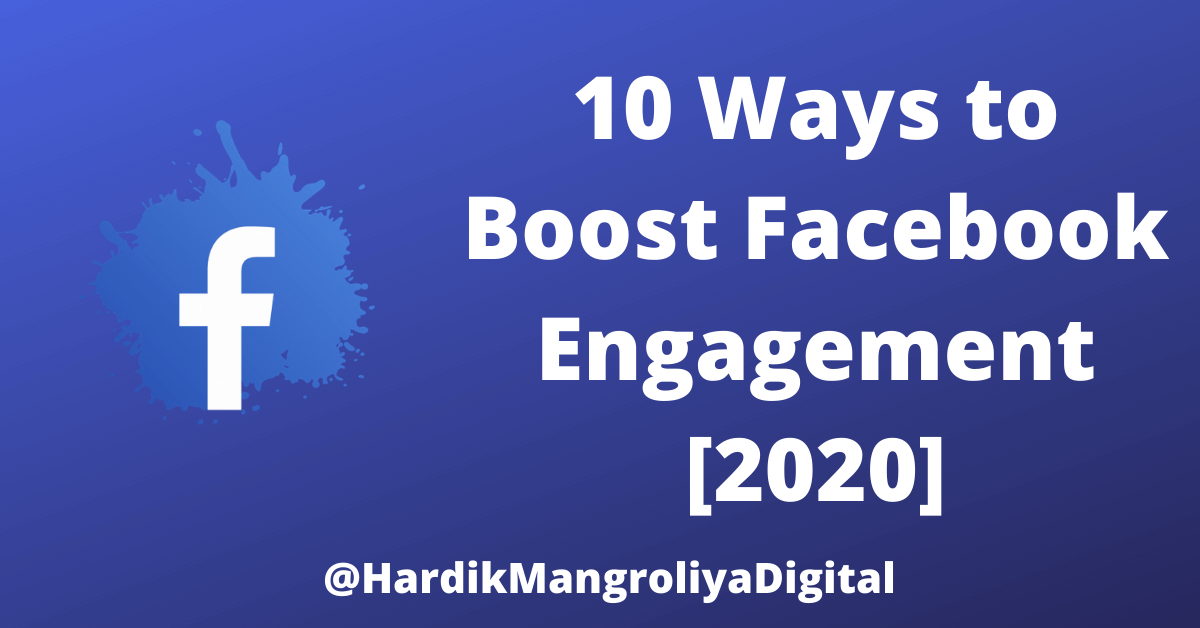 10 Ways to Boost Facebook Engagement [2020]