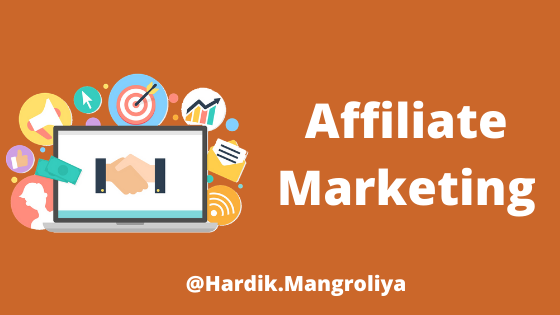 Affiliate Marketing & Types of Affiliate Marketing [2020]