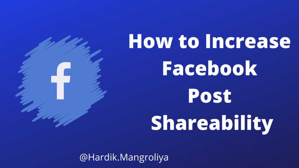 How to Increase Facebook Post Shareability