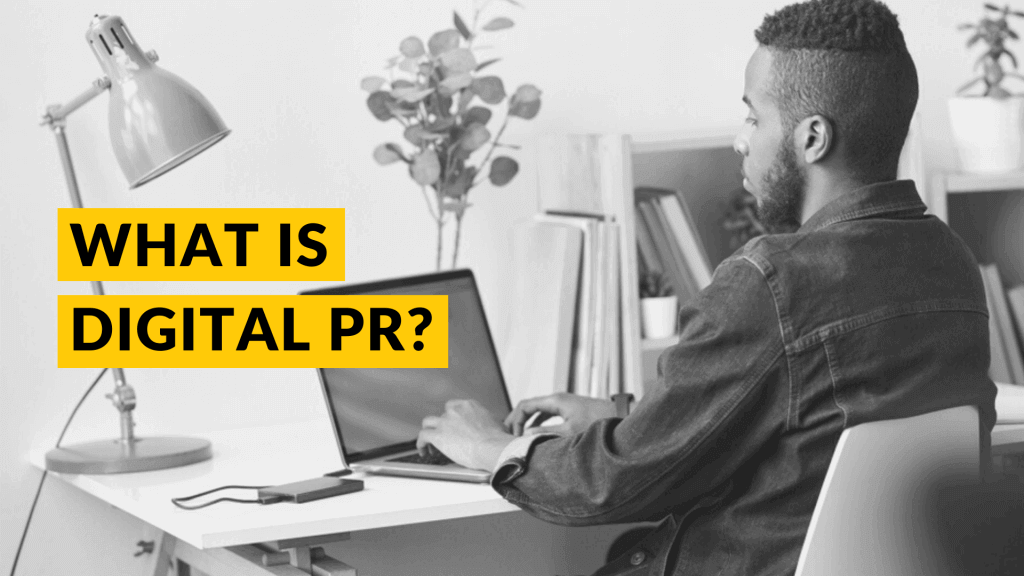 Digital PR for seo