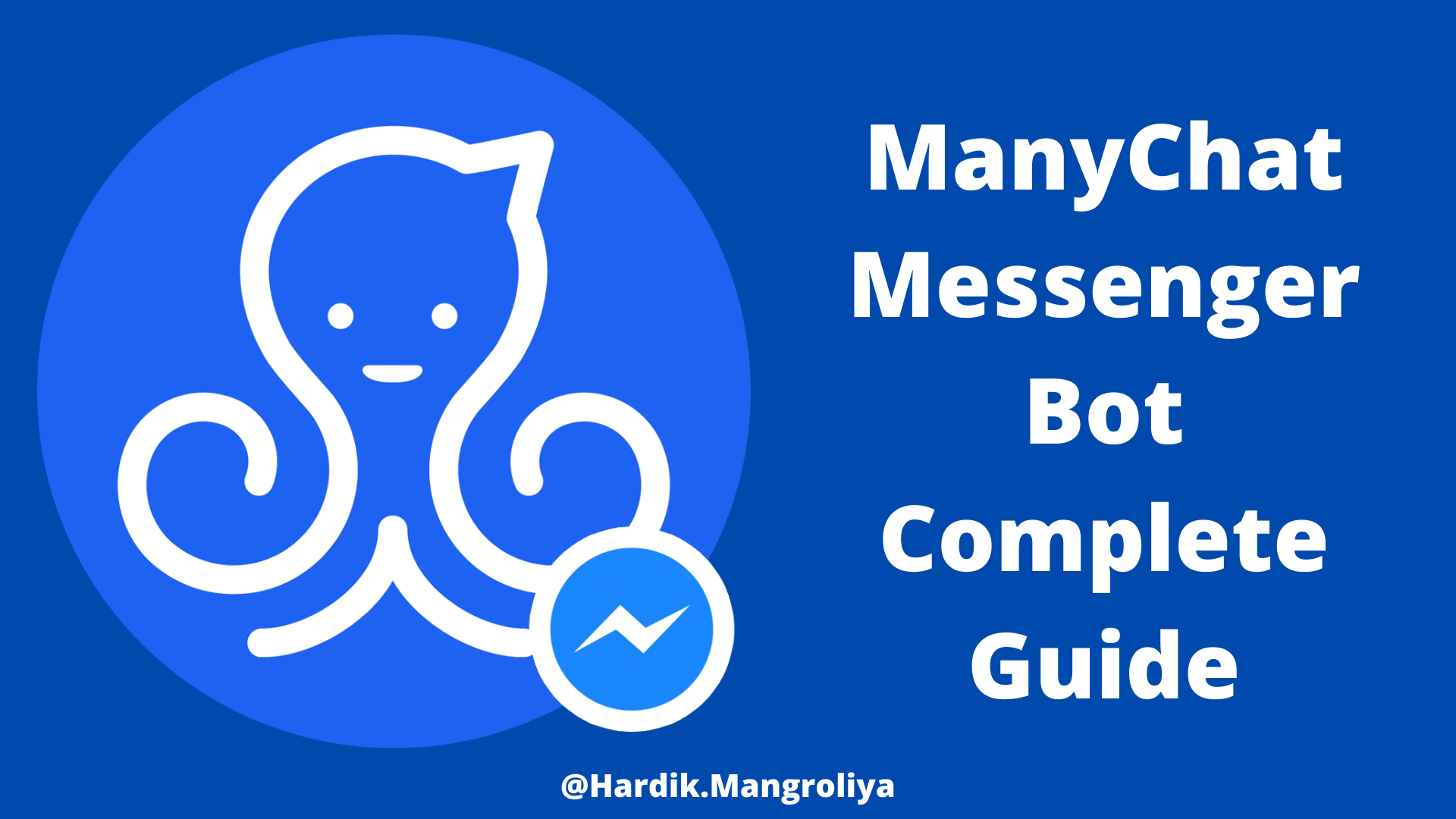 Manychat Messenger Bot Complete Guide