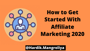 How to Get Start With Affiliate Marketing [2020]