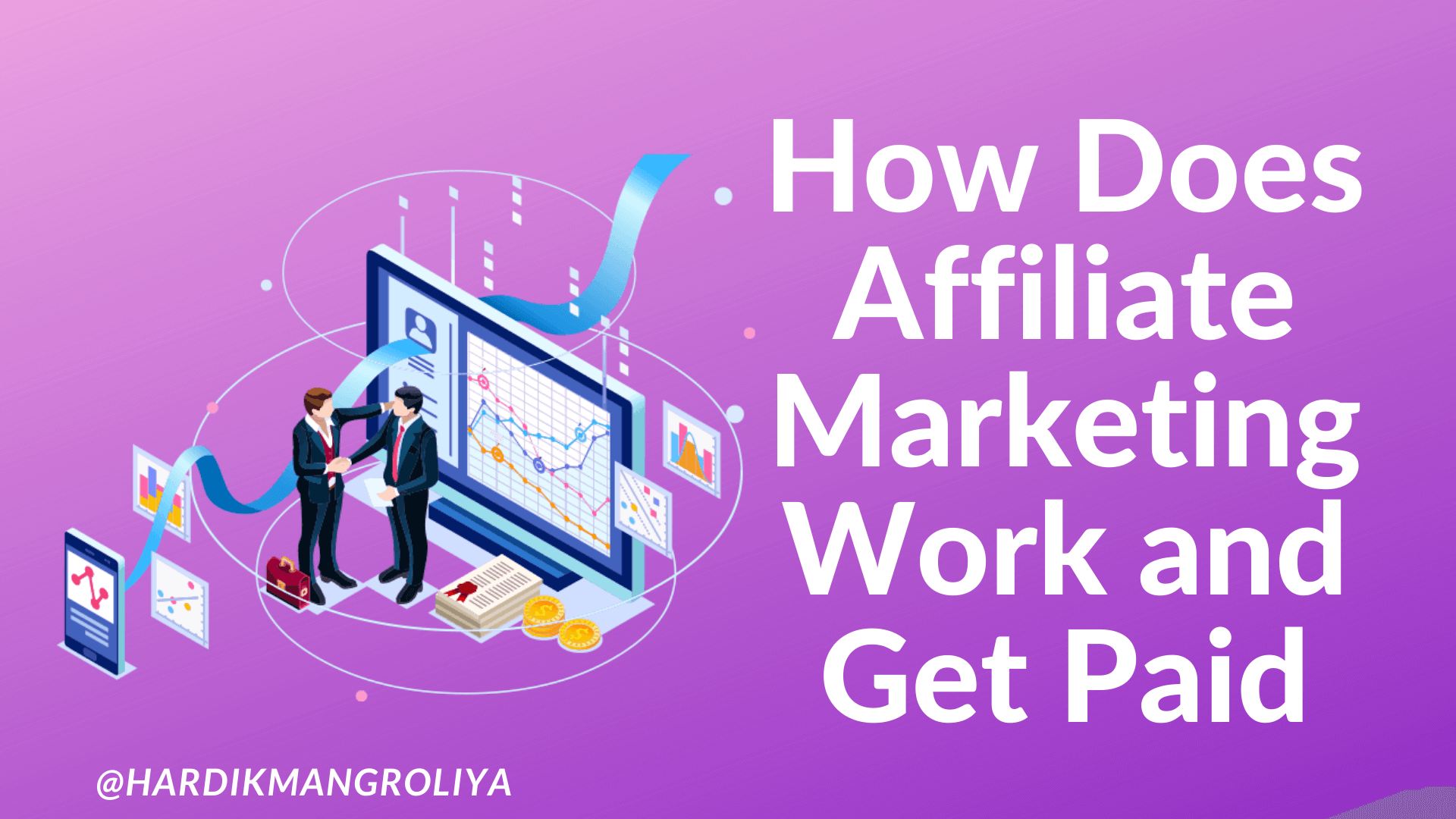 How Does Affiliate Marketing Work and Get Paid - Affiliate marketing